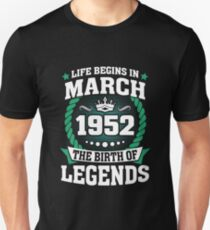 March 1952 The Birth Of Legends Unisex T-Shirt