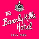 THE BEVERLEY KILLS HOTEL  by SANSPEURthreads