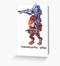 Turianosaurus Wrex Greeting Card