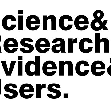 Science & Research & Evidence & Users by UXpert