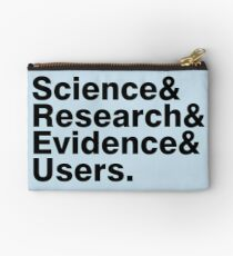 Science & Research & Evidence & Users Studio Pouch