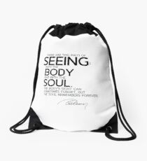 seeing: with the body and with the soul - alexandre dumas Drawstring Bag