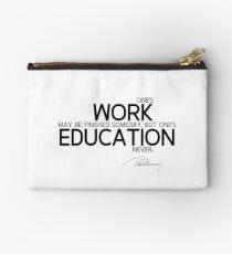 work and education - alexandre dumas Zipper Pouch