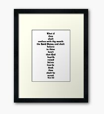 ROMANS 10:9 cross Framed Print