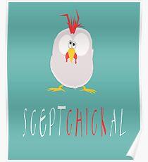 Sceptchickal Funny Animal Pun Poster