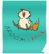 Broomchick Funny Animal Pun Poster