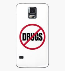 Don' do drugs, say no to drugs! Case/Skin for Samsung Galaxy