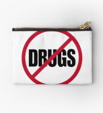 Don' do drugs, say no to drugs! Studio Pouch