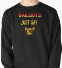 Bailouts Pullover