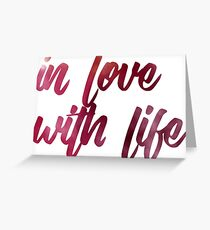 watercolor calligraphy in love with life Greeting Card