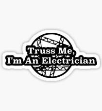Truss Me Sticker