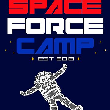 Space Force Camp by machmigo
