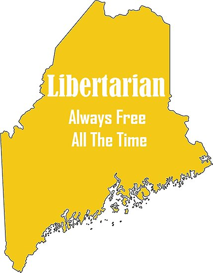 Maine Libertarian Party Politics Stickers Always Free All The Time