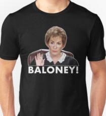 Judge Judy Baloney Unisex T-Shirt