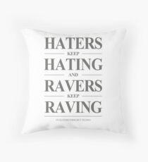 Keep Raving #1 Kissen