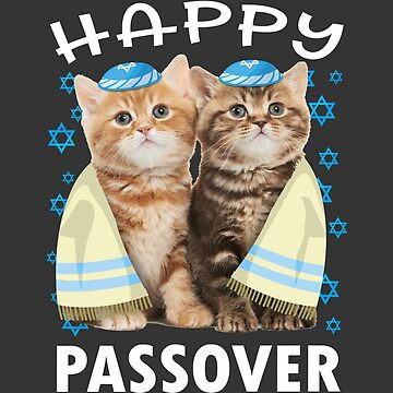 Cute Little Cats Saying Happy Passover Funny Jewish T Shirt For Pesach  by TimeForTShirt