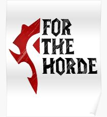 For The Horde! Poster
