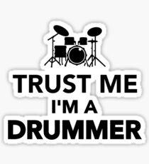 Trust me I'm a Drummer Sticker