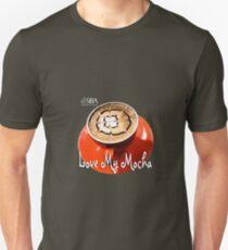 Love My Mocha Unisex T-Shirt