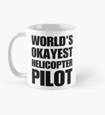 39614ce86 Funny World's Okayest Helicopter Pilot Coffee Mugs Classic Mug