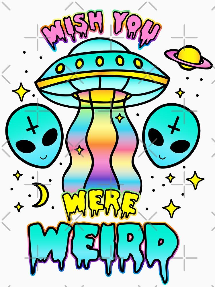 Wish You Were Weird by amygrace
