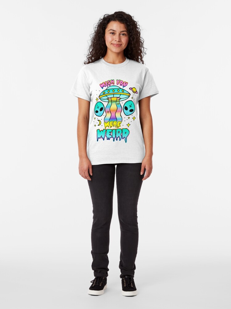 Alternate view of Wish You Were Weird Classic T-Shirt
