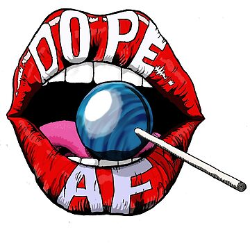 Dope Lips  by Blackjesus33