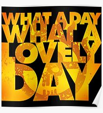 What a lovely day Poster