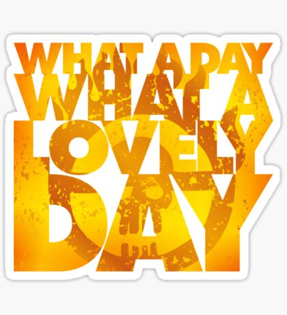 What a lovely day Sticker