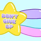 Don't Give Up • Cute Shooting Star • Positivity Keep Going Mental Health Motivation Inspiration by riotcakes