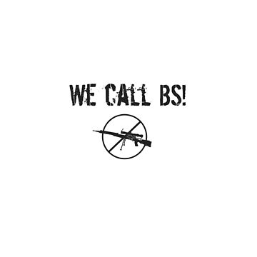 We call BS! by Chackie