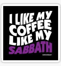 I like my Coffee like my Sabbath Sticker