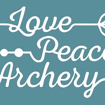 Love, Peace and Archery (Archery by BOWTIQUE) by BOWTIQUE