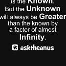 Education is The Known but The Unknown is Greater by asktheanus