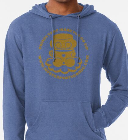 STPC: Things That Make You Go Sip (Gold O'BOT) 1.0 Lightweight Hoodie