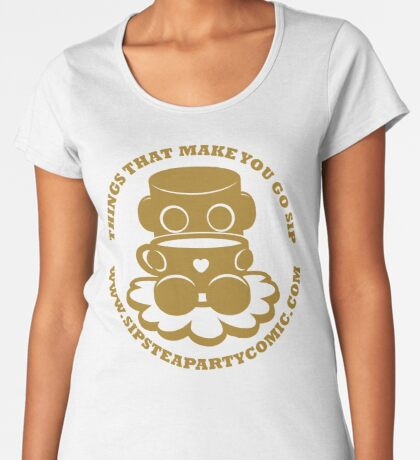 STPC: Things That Make You Go Sip (Gold O'BOT) 1.0 Premium Scoop T-Shirt