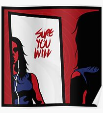 Sure you will Poster