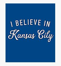 I believe in Kansas City Photographic Print  sc 1 st  Redbubble & Kansas City Royals: Wall Art | Redbubble