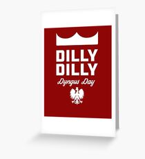Dilly Dilly Dyngus Day Greeting Card