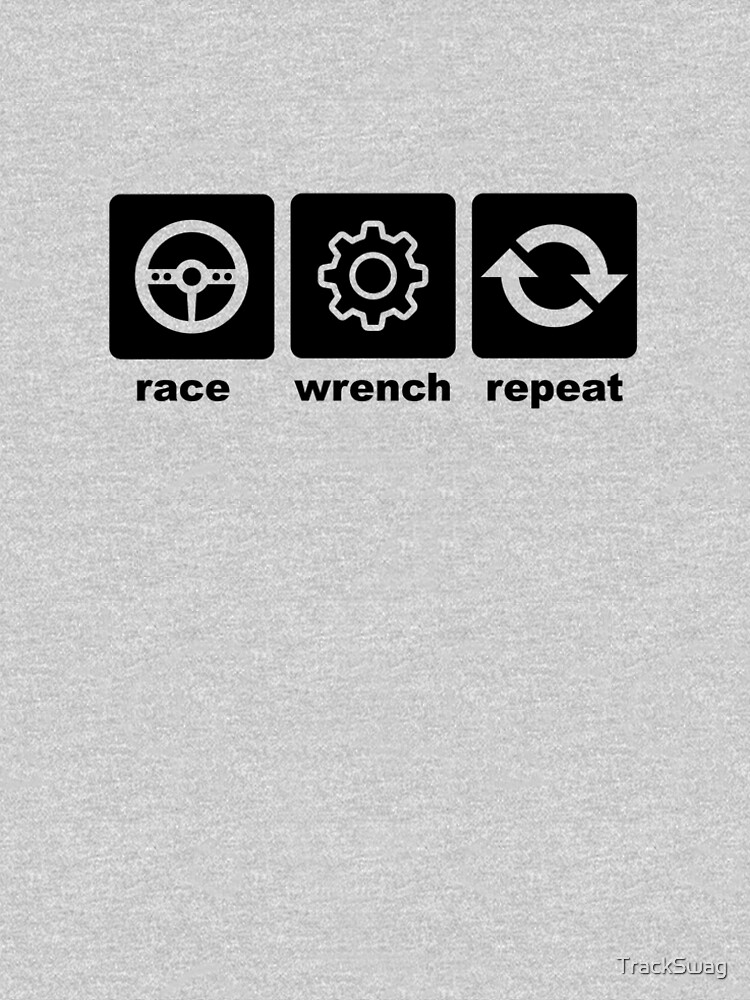Race-Wrench-Repeat Black by TrackSwag