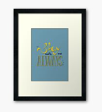 Stay with me Framed Print