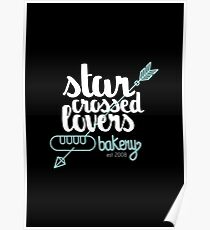 Starcrossed lovers bakery Poster