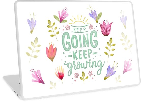 Keep Going Keep Growing von BunnyThePainter