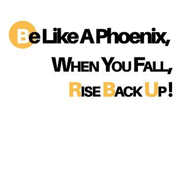 Be Like a Phoenix by muhdzahid
