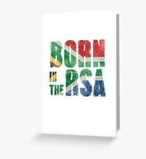Born in the RSA - funny artwork for South African expats Greeting Card