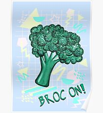 Broc On! Poster