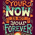 Your now is not your forever by Risa Rodil
