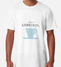 ambition Long T-Shirt