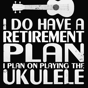 ComicaI Have A Retirement Plan Playing The Ukulele by 64thMixUp