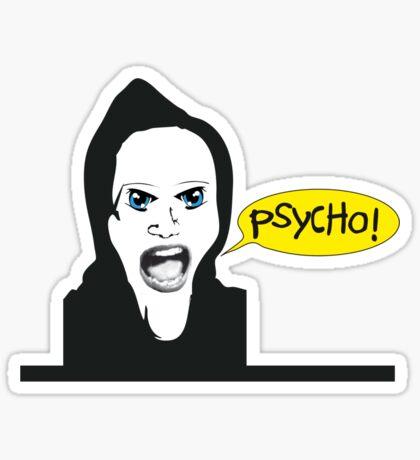 Marion Crane´s Psycho! Sticker